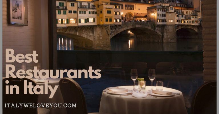 The 10 Best Restaurants in Italy