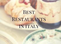 The 9 Best Restaurants in Italy