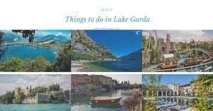 things to do in Lake Garda, Italy