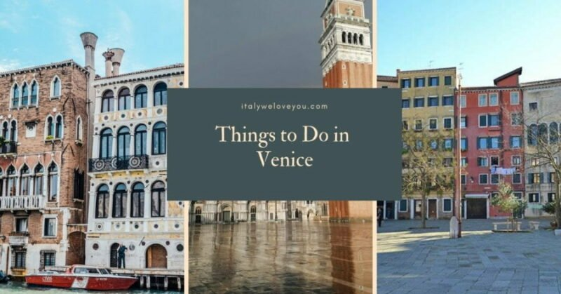 hings to Do in Venice, Italy