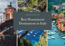 9 Best Honeymoon Destinations in Italy