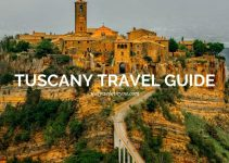 15 Best Things to do in Tuscany, Italy