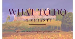 Things to do in Chianti, Italy