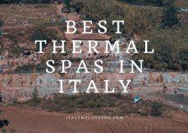11 Best Thermal Spas in Italy