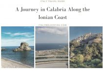 A Journey in Calabria Along The Ionian Coast