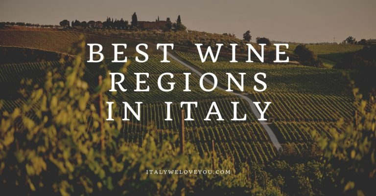 15 Best Wine Regions in Italy