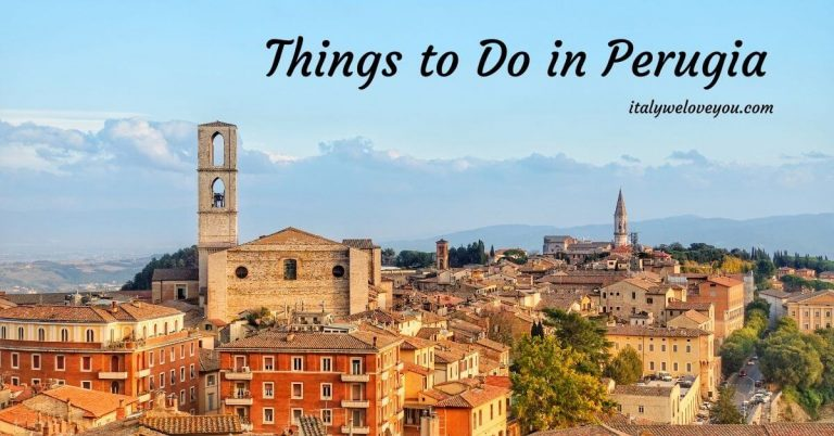 12 Best Things to Do in Perugia, Italy