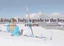 8 Best ski resorts in Italy