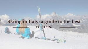 Ski Resorts in Italy