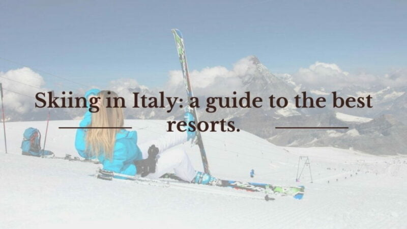 Ski Resorts in Italy