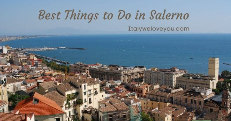 14 Best Things to Do in Salerno, Italy