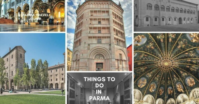 Things to do in Parma, Italy