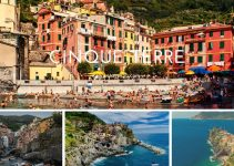 Cinque Terre: Places to Visit & Things to Do