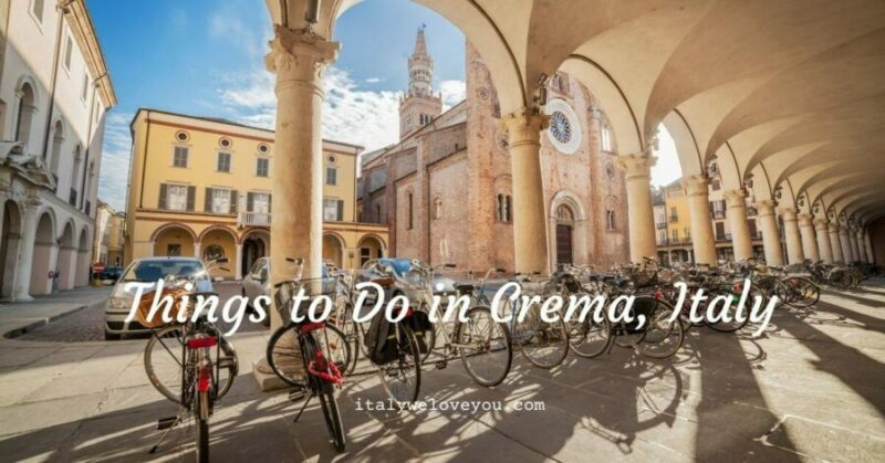 Things to Do in Crema, italy