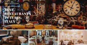 Best Restaurants in Turin, Italy