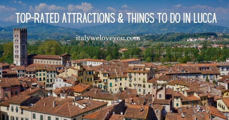 17 Best Things to Do in Lucca, Italy